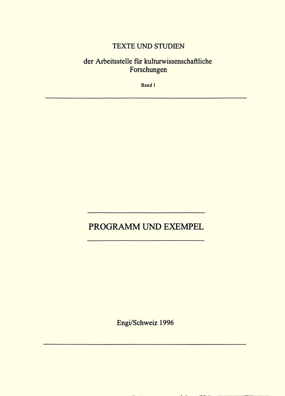 Texte und Studien, Band 1: Programm und Exempel