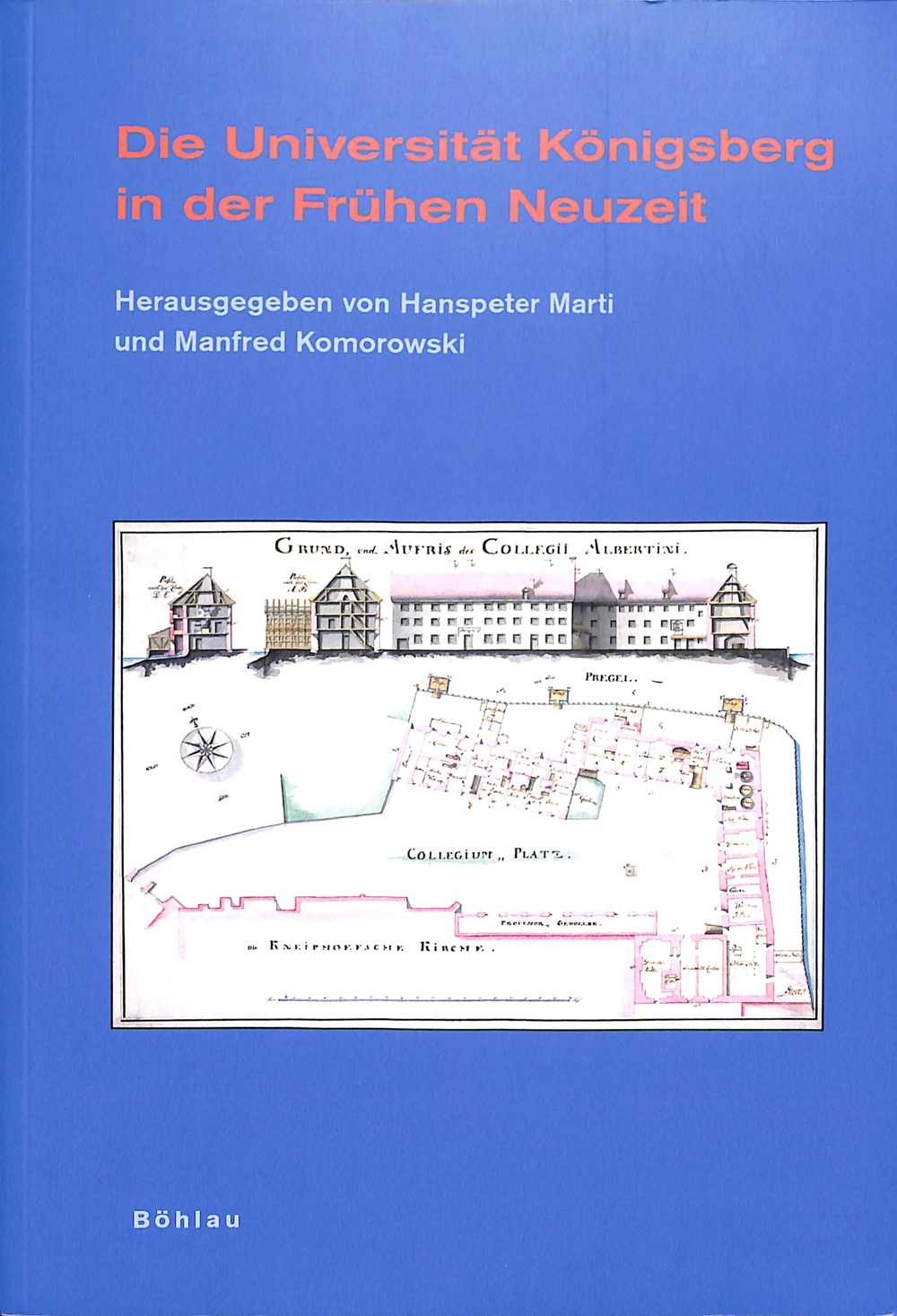 Die Universität Königsberg in der Frühen Neuzeit