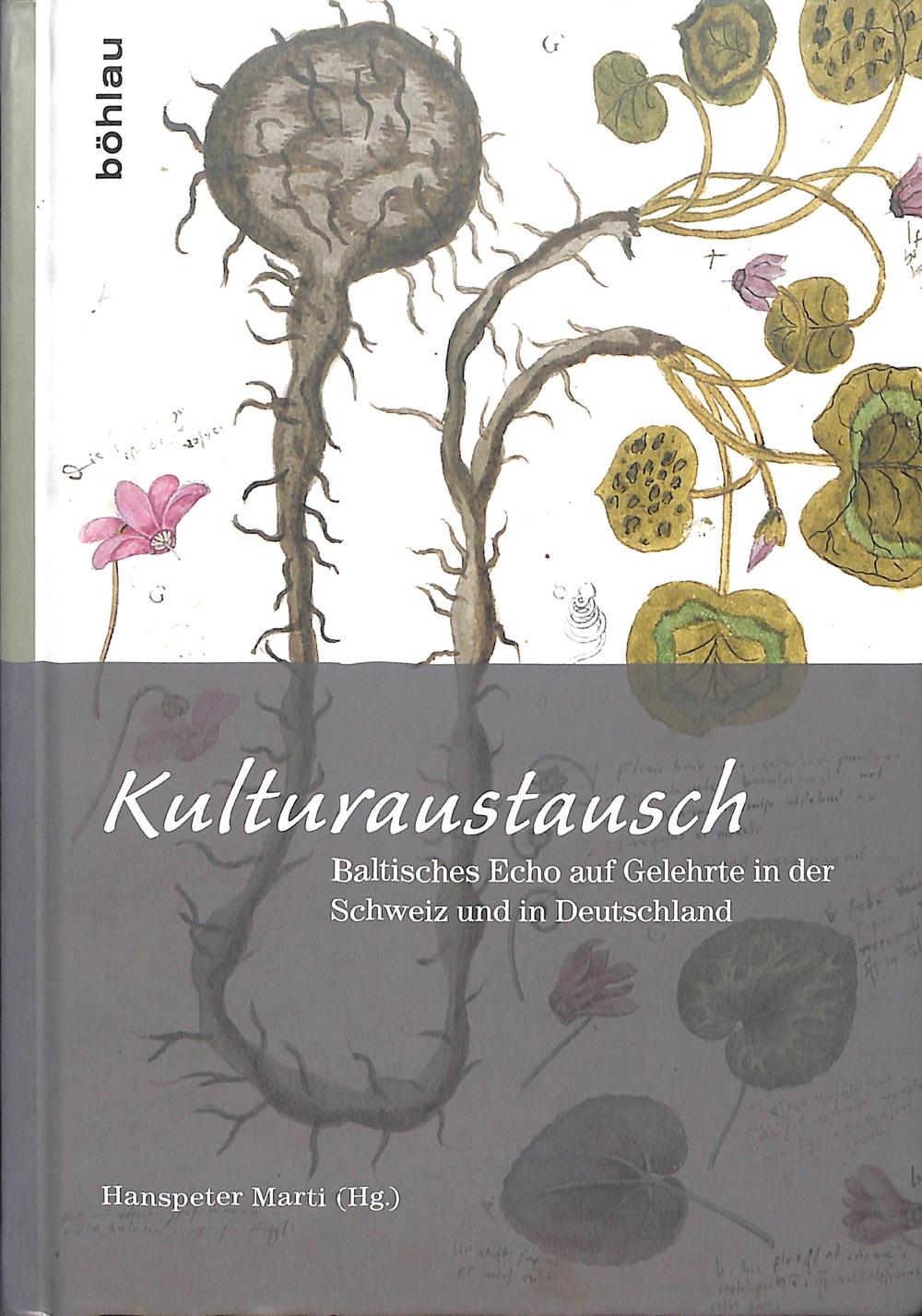 Kulturaustausch. Baltisches Echo auf Gelehrte in der Schweiz und in Deutschland. Freundesgabe für Arvo Tering.